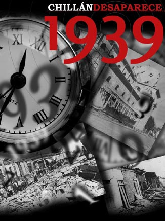 1939. Chillán desaparece
