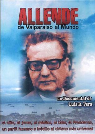 Allende, de Valparaíso al Mundo