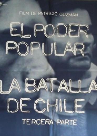 La Batalla de Chile, la lucha de un pueblo sin armas. Parte III: El poder popular