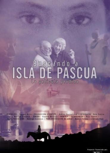 Buscando Isla de Pascua, la película perdida