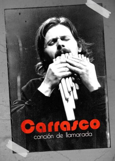 Carrasco, canción de llamarada