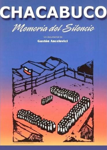 Chacabuco, memoria del silencio