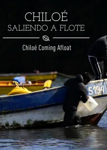 Chiloé saliendo a flote