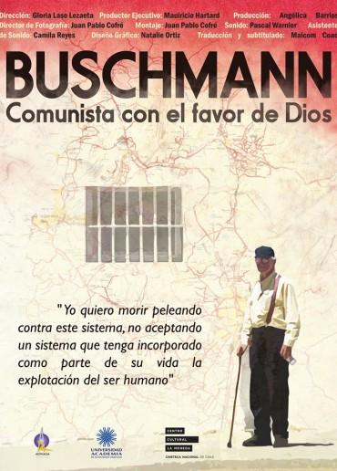 Buschmann, Comunista con el favor de Dios