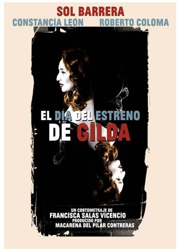 El día del estreno de Gilda