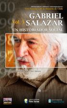 Gabriel Salazar: un historiador social