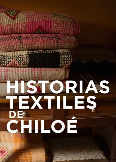 Historias textiles de Chiloé