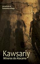 Kawsariy, mineros de Atacama