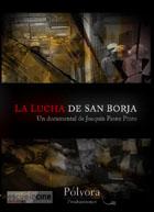 La lucha de San Borja