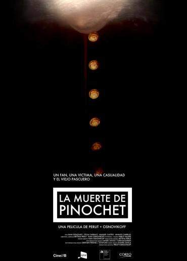 La Muerte de Pinochet