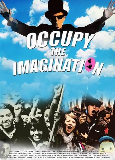 Occupy the Imagination: Historias de resistencia y seducción
