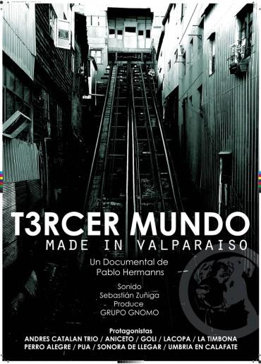 Tercer mundo. Made in Valparaíso