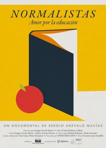 Normalistas. Amor por la educación
