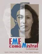 Eme como Mistral