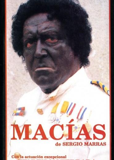 Macías, ensayo general sobre el poder y la gloria