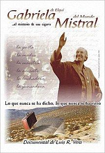 Gabriela de Elqui, Mistral del mundo