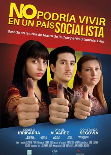 No podría vivir en un país socialista
