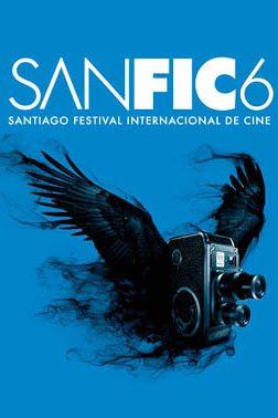 SANFIC 6. Santiago Festival Internacional de Cine